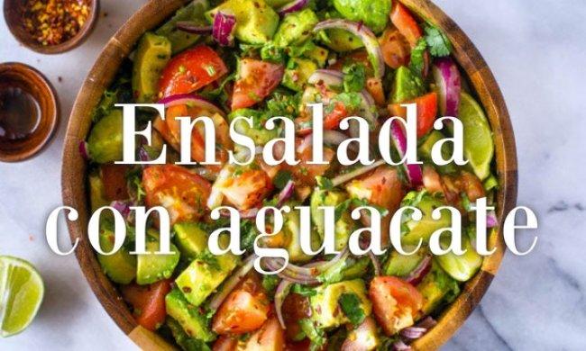 Cena ligera: ensalada con aguacate